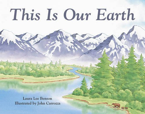 Laura Lee Benson This Is Our Earth Esl This Is Our Earth Grade 4 This Is Our Earth