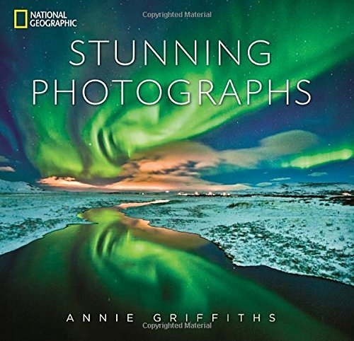 Annie Griffiths National Geographic Stunning Photographs