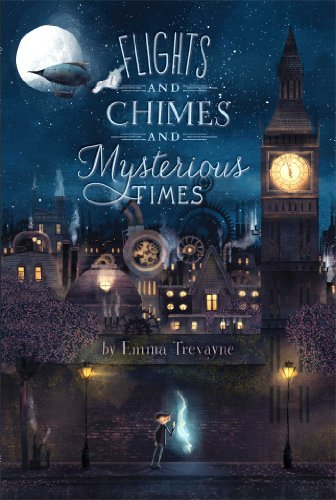 Emma Trevayne Flights And Chimes And Mysterious Times
