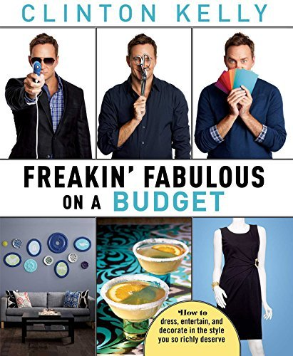 Clinton Kelly Freakin' Fabulous On A Budget