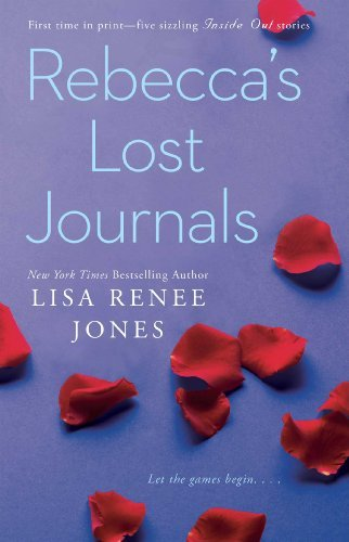 Lisa Renee Jones Rebecca's Lost Journals