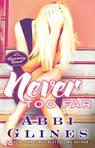 Abbi Glines Never Too Far