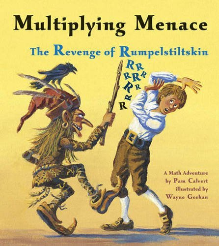 Pam Calvert Multiplying Menace The Revenge Of Rumpelstiltskin