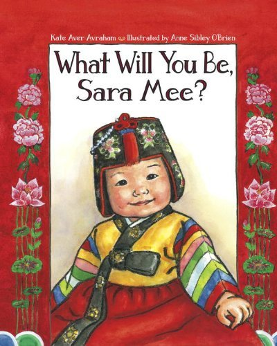 Kate Aver Avraham What Will You Be Sara Mee?