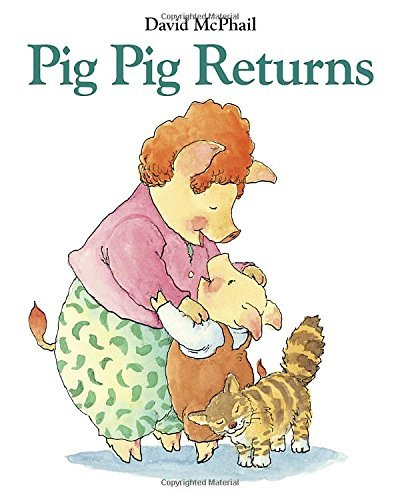 David Mcphail Pig Pig Returns