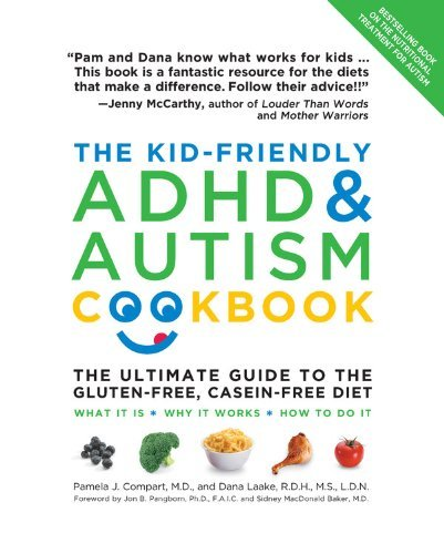 Pamela Compart The Kid Friendly Adhd & Autism Cookbook The Ultimate Guide To The Gluten Free Casein Fre Revised