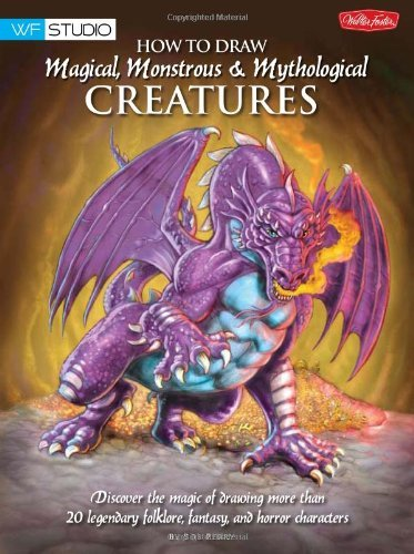 Bob Berry How To Draw Magical Monstrous & Mythological Crea