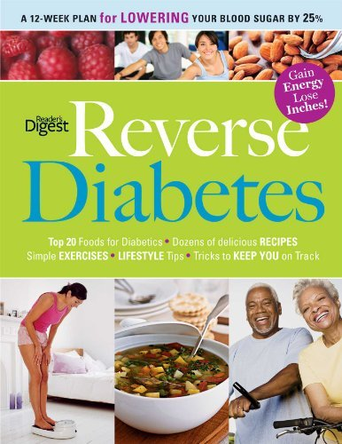 Editors Of Reader's Digest Reverse Diabetes A Simple Step By Step Plan To Take Control Of You