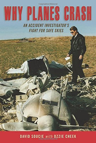 David Soucie Why Planes Crash An Accident Investigator's Fight For Safe Skies