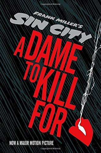 Frank Miller A Dame To Kill For