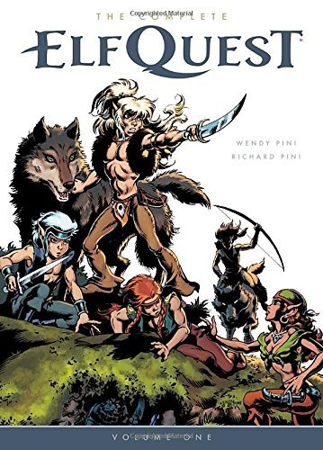 Wendy Pini The Complete Elfquest Volume 1