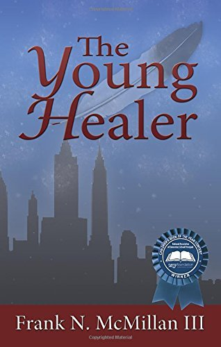 Mcmillan Frank N. Iii The Young Healer
