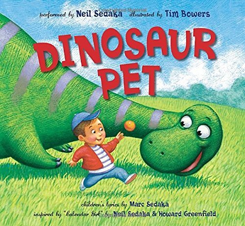 Neil Sedaka Dinosaur Pet [with CD (audio)]