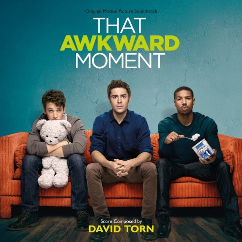 David Torn That Awkward Moment (score)