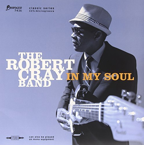 Robert Cray Band In My Soul