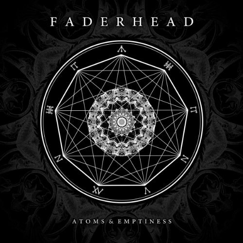 Faderhead Atoms & Emptiness Super Jewel