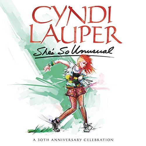 Lauper Cyndi She's So Unusual A 30th Anniversary Cel