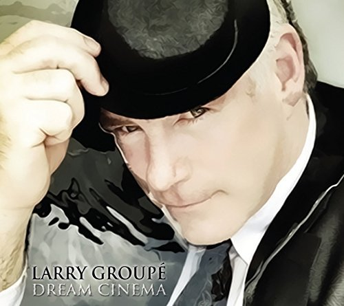 Larry Groupe Dream Cinema