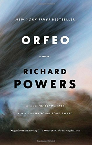 Richard Powers Orfeo