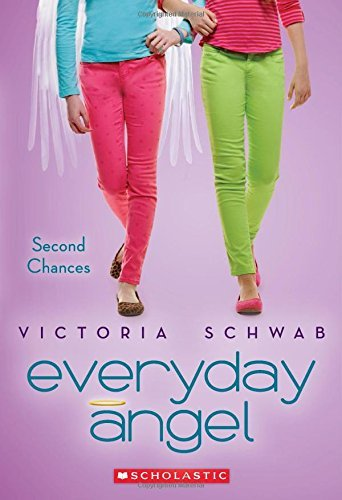 Victoria Schwab Everyday Angel #2 Second Chances