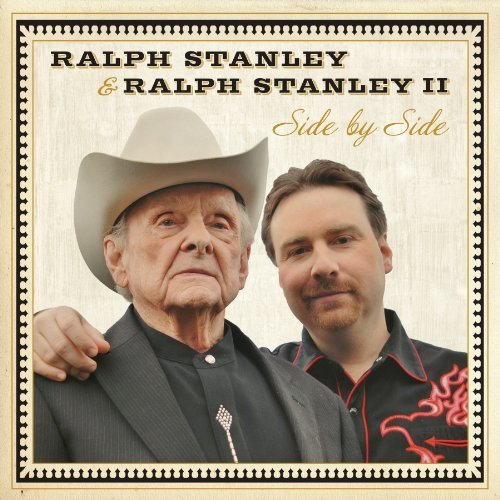Ralph Stanley & Ralph Stanley Ii Side By Side