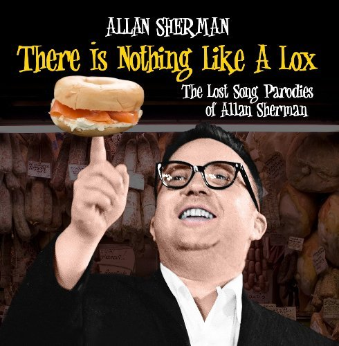 Allan Sherman There Is Nothing Like A Lox T