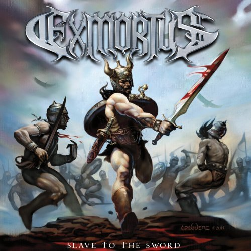 Exmortus Slave To The Sword Slave To The Sword