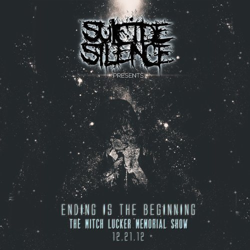 Suicide Silence Ending Is The Beginning The Mi