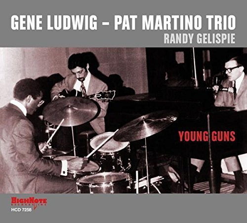 Gene & Pat Martino Trio Ludwig Young Guns