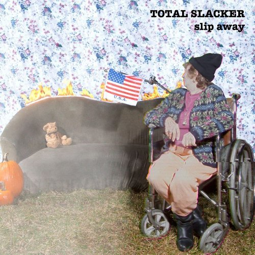 Total Slacker Slip Away Incl. Digital Download