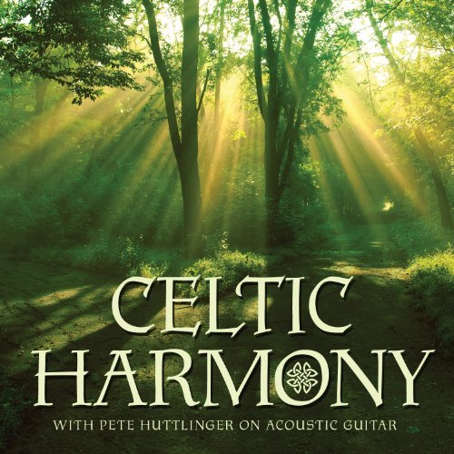 Pete Huttlinger Celtic Harmony