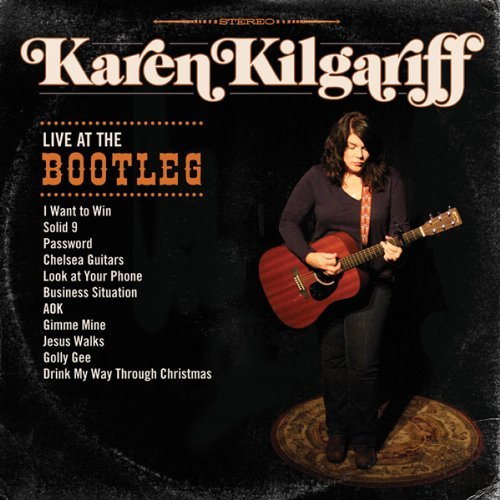 Karen Kilgariff Live At The Bootleg