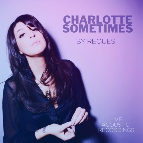 Charlotte Sometimes By Request