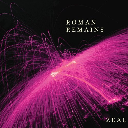 Roman Remains Zeal