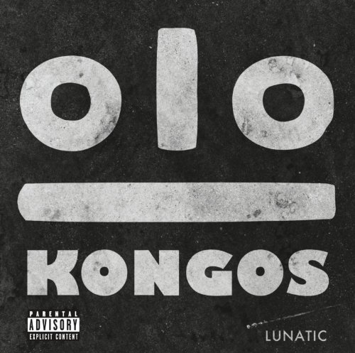 Kongos Lunatic Explicit Version