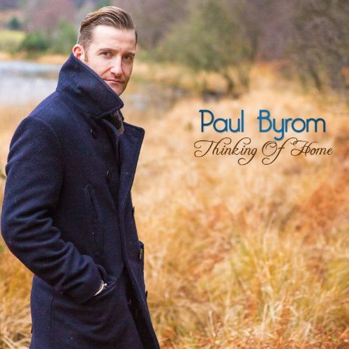 Paul Byrom Thinking Of Home