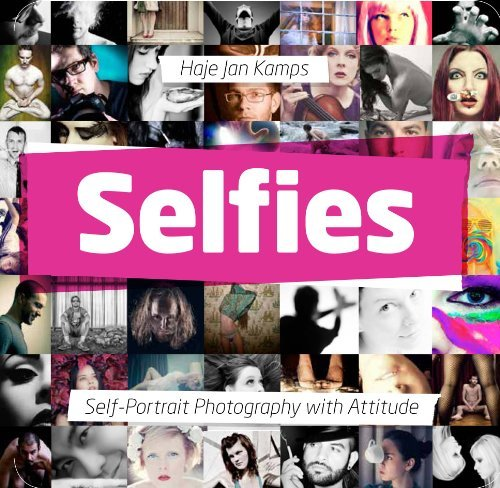Haje Jan Kamps Selfies Self Portrait Photography With Attitude