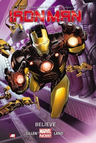 Kieron Gillen Iron Man Volume 1 Believe (marvel Now)