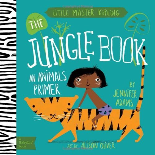 Jennifer Adams Jungle Book An Animals Primer