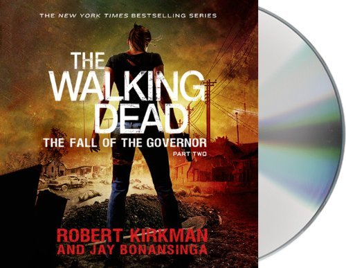 Robert Kirkman The Fall Of The Governor Part Two