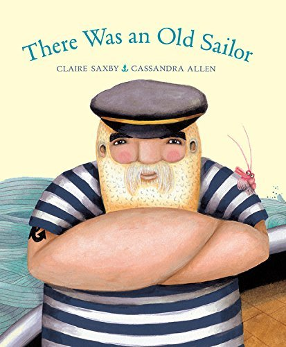 Claire Saxby There Was An Old Sailor