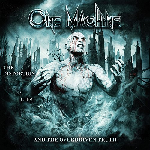 One Machine Distortion Of Lies & The Overd