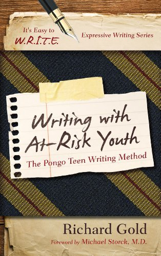 Richard Gold Writing With At Risk Youth The Pongo Teen Writing Method