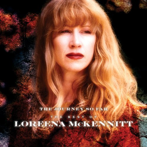 Loreena Mckennitt Journey So Far The Best Of Lor