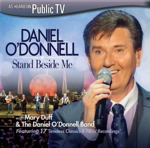 Daniel O'donnell Stand Beside Me