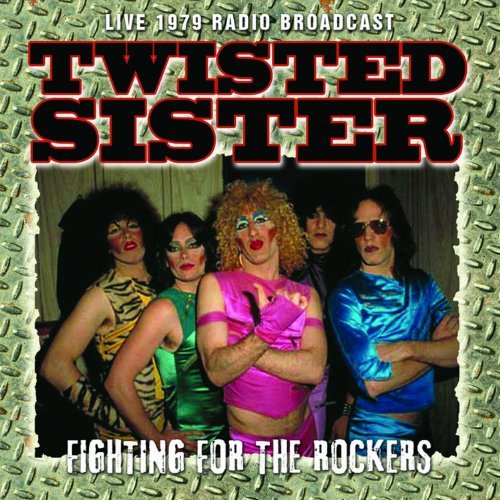 Twisted Sister Fighting For The Rockers