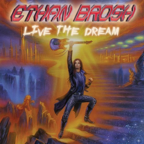 Ethan Brosh Live The Dream