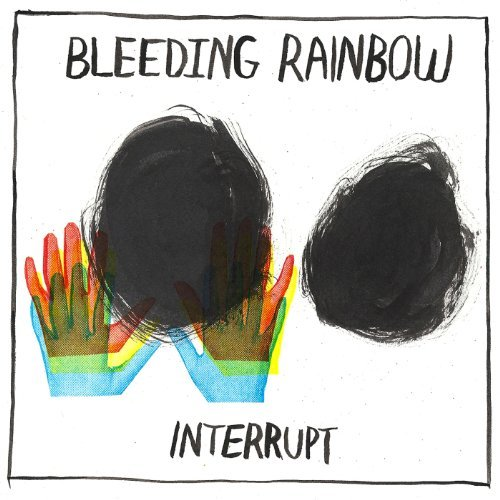Bleeding Rainbow Interrupt Colored Vinyl Incl. Digital Download