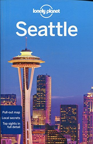 Lonely Planet Lonely Planet Seattle [with Pull Out Map] 0006 Edition;