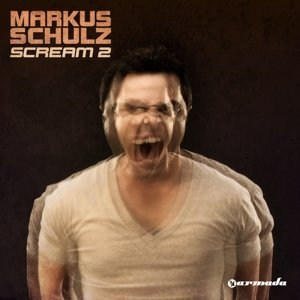 Markus Schulz Scream 2 Import Eu